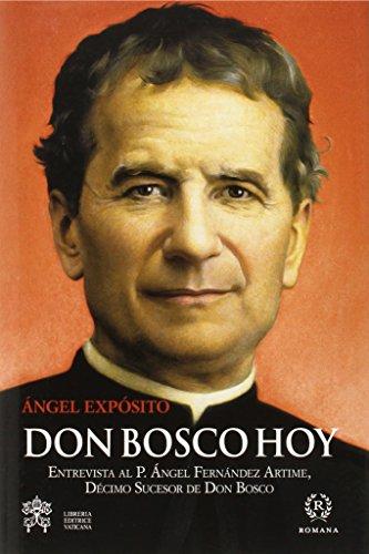 Don Bosco Hoy por ÁNGEL EXPOSITO MORA