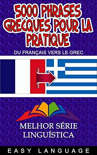 Couverture du livre 5000 Phrases Grecques Pour La Pratique