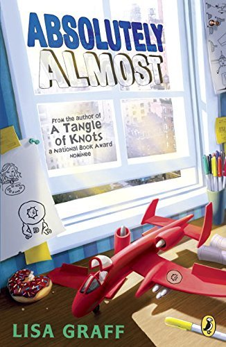 Absolutely Almost by Lisa Graff (2015-05-05)
