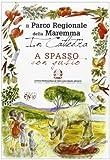 Scarica Libro Parco della Maremma in cattedra A spasso con gusto (PDF,EPUB,MOBI) Online Italiano Gratis