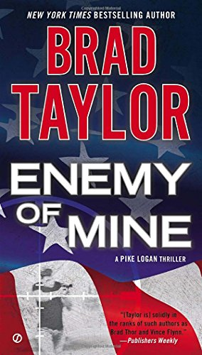 Enemy of Mine (A Pike Logan Thriller, Band 3)