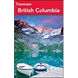 Frommer's British Columbia (Frommer's British Columbia & the Canadian Rockies)