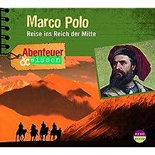 Abenteuer & Wissen: Marco Polo - Reise ins Reich der Mitte