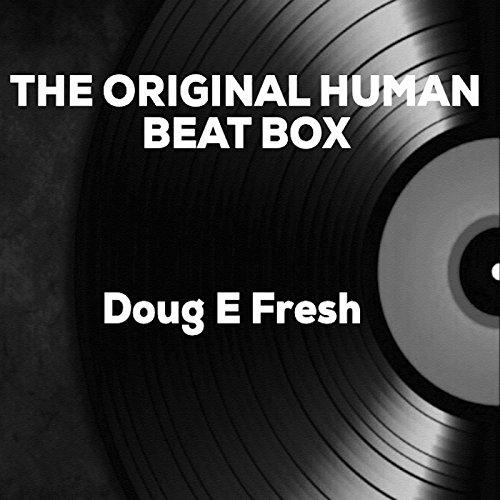 The Original Human Beat Box (Beat Box Human)