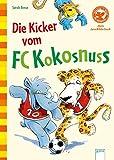 Der Bücherbär: Die Kicker vom FC Kokosnuss (Vorschule/1. Klasse)