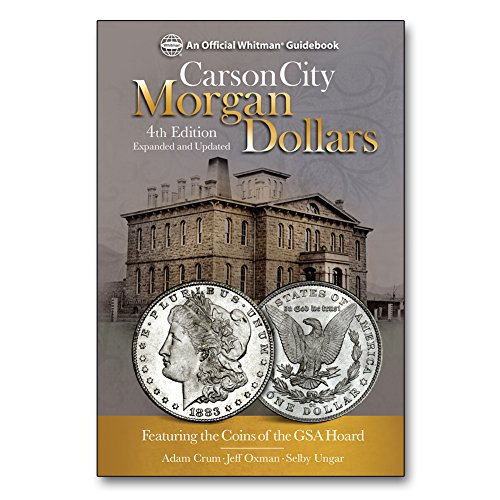 Carson City Morgan Dollars, 4th Edition -
