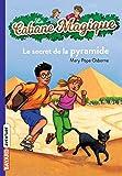 La cabane magique : Le secret de la pyramide