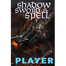 Shadow, Sword & Spell: Player