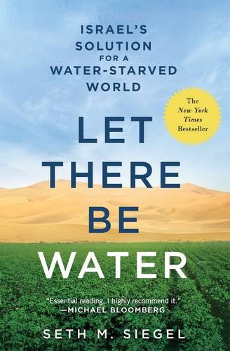 let-there-be-water-israels-solution-for-a-water-starved-world