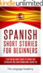 Spanish: Short Stories For Beginners...