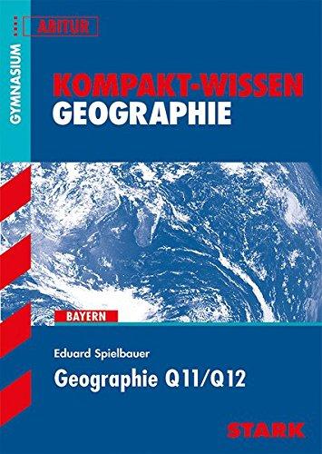 Kompakt-Wissen - Geographie Q11/Q12