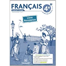 Français 4e : Livre ressources du professeur