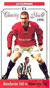 F.A. Charity Shield 1996, The - Newcastle Utd. vs Manchester Utd. [VHS]
