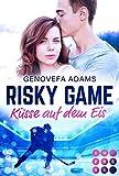 Risky Game. Küsse auf dem Eis: Sports Romance (Sports-Romance) von Genovefa Adams