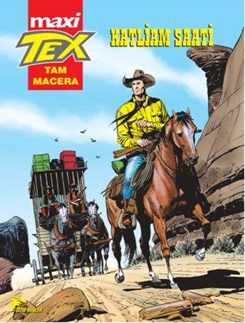 Tex Maxi 1 : Katliam Saati