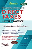 Professional Approach to DIRECT TAXES Law & Practice (Including Tax Planning) (Set of 2 Handy Vols.)