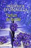 Parfum de famille (French Edition)