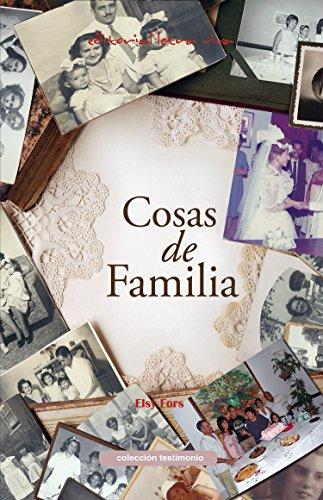 Cosas de Familia por Elsy Fors