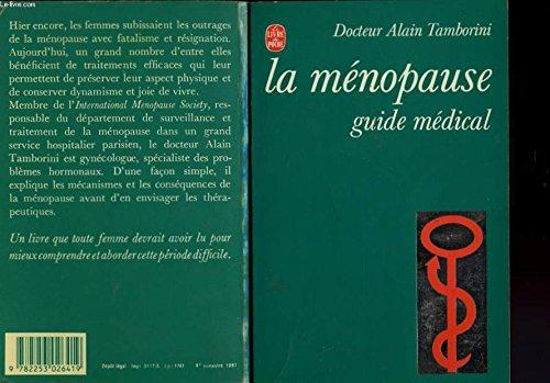 La Ménopause : Guide médical (Le Livre de poche) [Broché] by Tamborini, Alain