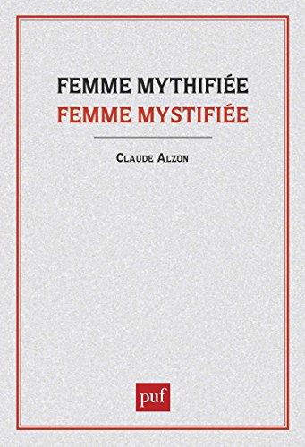 Femme mythifiée femme mystifiée par Claude Alzon
