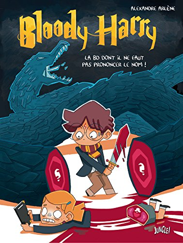 Bloody Harry par Alexandre Arlène