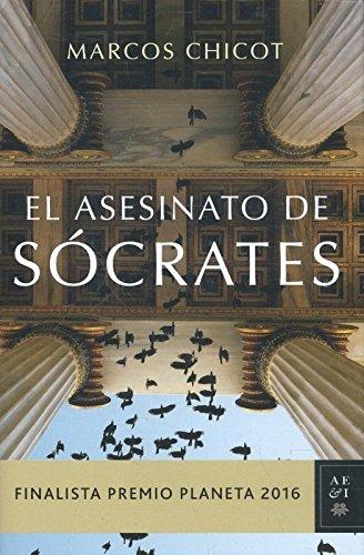 El Asesinato De Sócrates (Volumen independiente) (Tapa dura)