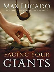 Facing Your Giants: A David and Goliath Story for Everyday People (Christain Large Print Softcover) by Max Lucado (2008-10-15)