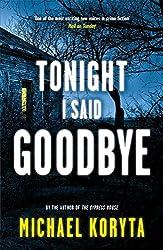 Tonight I Said Goodbye: Lincoln Perry 1