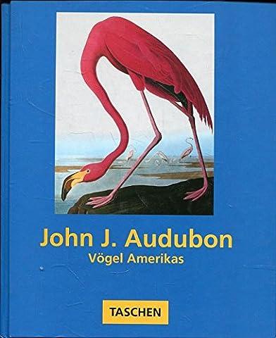John James Audubon. Vögel Amerikas