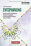 Zeit für mich - Bücher für Erzieherinnen: Entspannung: Das besondere Impulsbuch für einen sensiblen und bewussten Umgang mit sich selbst. Buch