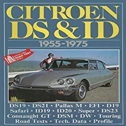 Citroen Ds & Id 1955-1975 (Brooklands Books Road Tests Series)