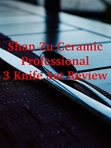 review-shan-zu-ceramic-professional-3-knife-set-review
