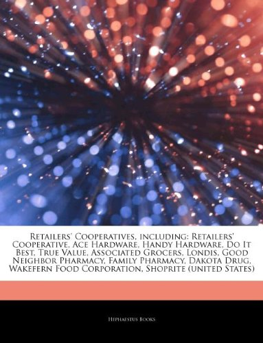 articles-on-retailers-cooperatives-including-retailers-cooperative-ace-hardware-handy-hardware-do-it