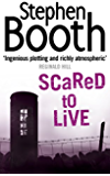 Scared to Live (Cooper and Fry Crime Series, Book 7) (The Cooper & Fry Series)