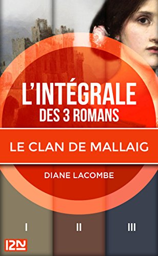 Intégrale Le clan de Mallaig par Diane LACOMBE