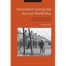 Internment during the Second World War: A Comparative Study of Great Britain and the USA