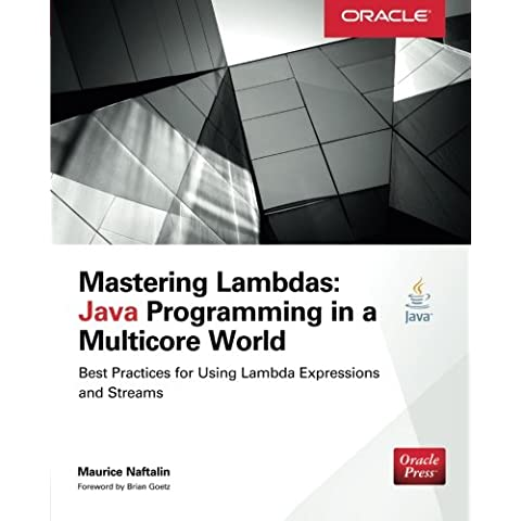 Mastering Lambdas: Java Programming in a Multicore World - Head First Software