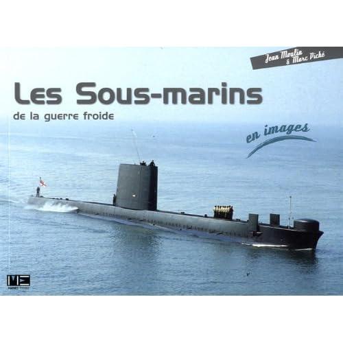Les Sous-marins de la guerre froide en images