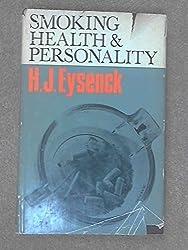 Smoking, Health and Personality