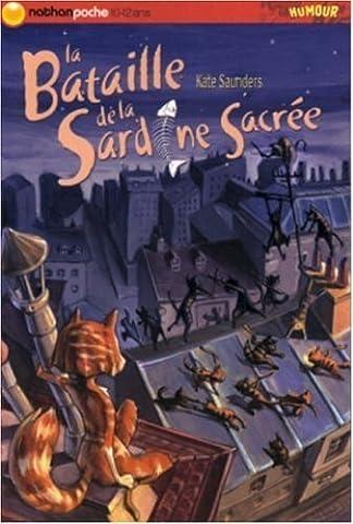 La Bataille De La Sardine Sacree - La Bataille de la Sardine Sacrée de