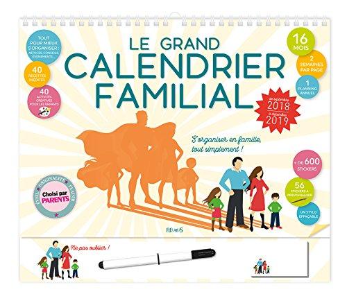 Le grand calendrier familial : De septembre 2018 à décembre 2019