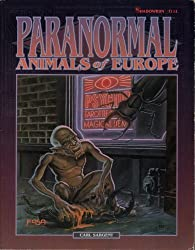 Paranormal Animals of Europe by Carl Sargent (1993-03-07)