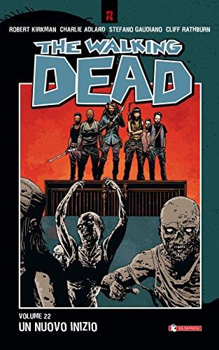 The Walking Dead vol. 22 - Un nuovo inizio The Walking Dead vol. 22 – Un nuovo inizio 51Uff29Y1EL