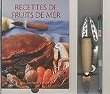 Recettes de fruits de mer - Coffret avec un livre, un couteau à huîtres, une pince à crustacés et 4 curettes à crabes