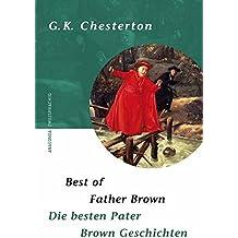 Best of Father Brown / Die besten Pater Brown Geschichten. Zweisprachige Ausgabe