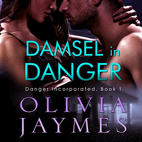 Damsel in Danger: Danger Incorporated, Volume 1