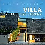 Masterpieces: Villa Architecture + Design (Masterpieces (Braun)) - Manuela Roth