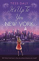 It's Up to You, New York: Will Holly find love in the city where dreams are made?