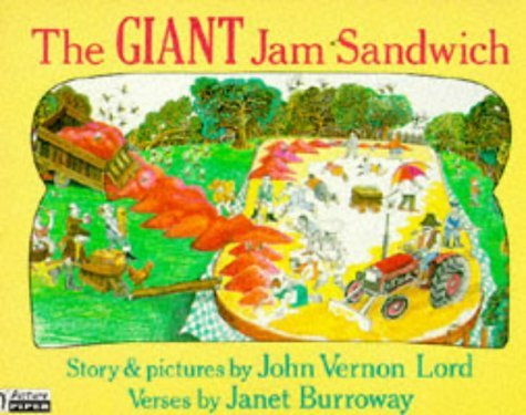 The Giant Jam Sandwich (Piper Picture Books) by John Vernon Lord (1988-02-26)