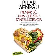 Menjar Bé: Una Qüestió D'Intel·ligència (Labutxaca)